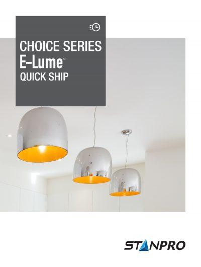 Choice Series E-Lume Quick Ship